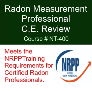 NRPP Certification Radon Measurement Professional Continuing Education Review Course