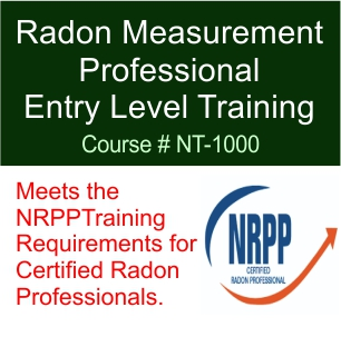NRPP Certification Radon Measurement Professional Entry Level Training Course